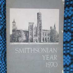 SMITHSONIAN - YEAR 1970 (WASHINGTON - original din SUA!!!), Alta editura