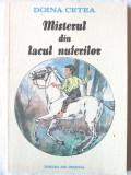 """""""MISTERUL DIN LACUL NUFERILOR"""", Doina Cetea, 1990. Absolut noua, Alta editura"""