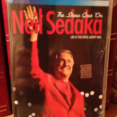 NEIL SEDAKA - THE SHOW GOES ON -LIVE/ROYAL ALBERT (2006/EAGLE) - DVD NOU/SIGILAT - Muzica Rock