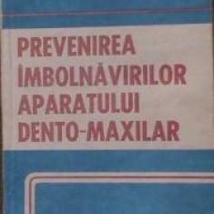 Ioan Dan Botea - Prevenirea imbolnavirilor aparatului dento - maxilar