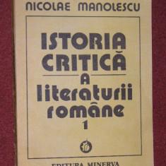 ISTORIA CRITICA A LITERATURII ROMANE - NICOLAE M ANOLESCU - Eseu