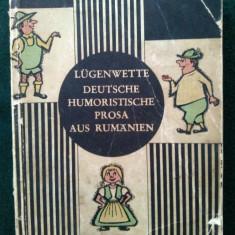 LUGENWETTE DEUTSCHE HUMORISTISCHE PROSA AUS RUMANIEN - AUTOR: HEINZ STANESCU / ED. JUGENDVERLAG BUCURESTI- 1966 - Carte in germana