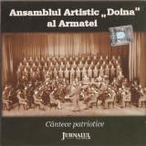 CD ORIGINAL - ANSAMBLUL ARTISTIC DOINA AL ARMATEI - CANTECE PATRIOTICE