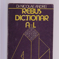 DR. NICOLAE ANDREI - REBUS DICTIONAR -A - L - - Dictionar sinonime, Trei