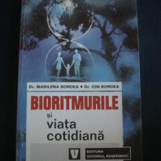 MARILENA BORDEA * ION BORDEA - BIORITMURILE SI VIATA COTIDIANA - Carte paranormal