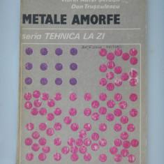 METALE AMORFE - Marian Trusculescu - Carti Metalurgie