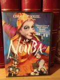 CIRQUE DU SOLEIL - LA NOUBA (2004/SONY MUSIC) - DVD  NOU/SIGILAT - SPECTACOL, sony music