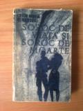 H3 Erich maria Remarque - Soroc de viata si soroc de moarte, Alta editura, 1967