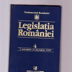 LEGISLATIA ROMANIEI 4 - 1 OCTOMBRIE -31 DECEMBRIE 1999 - Carte Legislatie