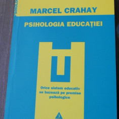 MARCEL CRAHAY - PSIHOLOGIA EDUCATIEI. CARTE NOUA - Carte Psihologie, Trei