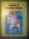 Petru Demetru Popescu - Legende si povestiri istorice, Alta editura