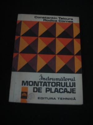 C-TIN TSICURA * RODICA CORNEA - INDRUMATORUL MONTATORULUI DE PLACAJE {1973} foto