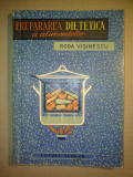 Roda Visinescu - Prepararea dietetica a alimentelor