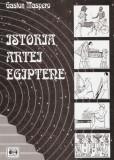GASTON MASPERO - ISTORIA ARTEI EGIPTENE { 2008, 351 p., ilustrata cu 565 fig.}, Alta editura