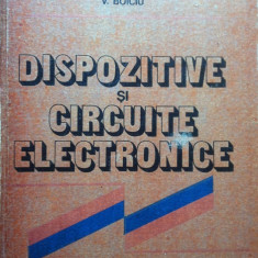 DISPOZITIVE SI CIRCUITE ELECTRONICE - Th. Danila, N. Reus, V. Boiciu - Carti Electronica