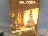 LUNATICII DE ION VINEA