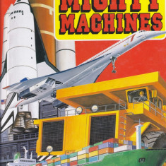Carte copii: Know the World of Mighty Machines (album in limba engleza) - Carte educativa