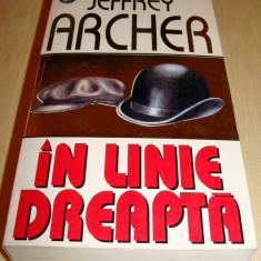 IN LINE DREAPTA - Jeffrey Archer - Roman, Rao, Anul publicarii: 1997