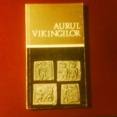 Aurul vikingilor, editie princeps - Carte Editie princeps