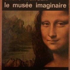 "Andree Malraux: ""Le Musee Imaginaire"" (1965) - lb. Franceza"