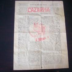 Cazarma, ziar de propaganda comunista, distribuit ilegal in anul 1933.Rereducere!