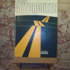 Michel Millet - Les Autoroutes - Roman