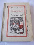 Gargantua si Pantagruel - Francois Rabelais, Alta editura