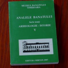 Carte --- Analele Banatului - Arheologie - Istorie 1997 nr V - serie noua - 500 pagini - Carte Istorie