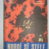 I. Iancu si M. Schnellbach - Noroi si stele - Roman, Anul publicarii: 1978