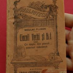 Carte --- biblioteca pentru toti - Niculae Filimon - Ciocoii vechi si noi - doua volume !!! - Carte veche