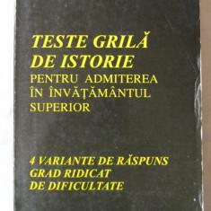 TESTE GRILA DE ISTORIE PENTRU ADMITEREA IN INVATAMANTUL SUPERIOR, L. Lazar, 1999, Alta editura