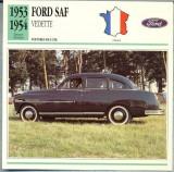 63 Foto Automobilism - FORD SAF VEDETTE - FRANTA  -1953-1954 -pe verso date tehnice in franceza -dim.138X138 mm -starea ce se vede