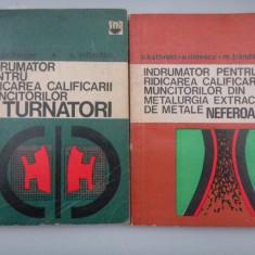 INDRUMATOR PENTRU RIDICAREA CALIFICARII MUNCITORILOR TURNATORI - F.SCHONBERGER - Carti Metalurgie