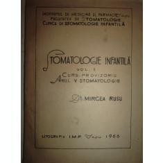 STOMATOLOGIE INFANTILA - MIRCEA RUSU/1966