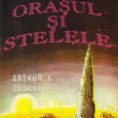 Orasul si Stelele de Arthur C.Clarke - Carte SF