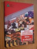 ETICA IN AFACERI * Manualul Elevului  -- 2013, 64 p.
