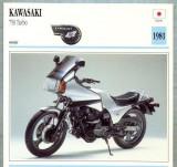 358 Foto Motociclism - KAWASAKI 750 TURBO - JAPONIA -1981 -pe verso date tehnice in franceza -dim.138X138 mm -starea ce se vede