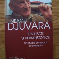 N. DJUVARA - CIVILIZATII SI TIPARE ISTORICE (Humanitas, 2012) - Istorie