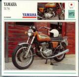 377 Foto Motociclism - YAMAHA  TX 750 - JAPONIA -1972 -pe verso date tehnice in franceza -dim.138X138 mm -starea ce se vede