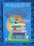 ADMITEREA 99 IN INVATAMANTUL SUPERIOR. PROBLEME DE MATEMATICA - Mihai BALUNA / Bogdan ENESCU (in stare impecabila!!!), Alta editura