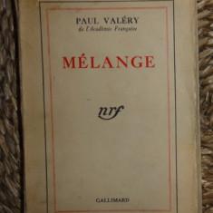 Paul Valery Melange Gallimard 1941 - Eseu