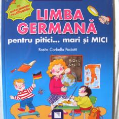 """""""LIMBA GERMANA PENTRU PITICI ... MARI SI MICI"""", Rosita Corbella Paciotti, 2011 - Carte educativa, Niculescu"""