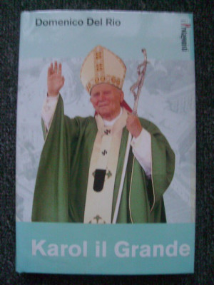 Domenico Del Rio - Karol il Grande (Storia di Giovanni Paolo II) foto