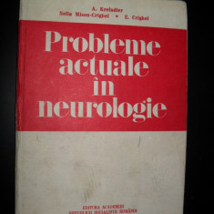 A.Kreindler-Probleme actuale in neurologie - Carte Neurologie