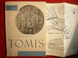 V. Canarache - TOMIS - Monumentele patriei noastre 1961 cu ilustratii