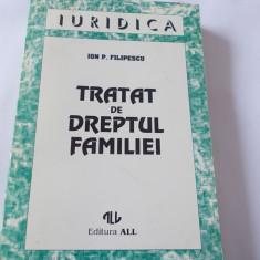 TRATAT DE DREPTUL FAMILIEI - ION.P.FILIPESCU, EDITURA ALL . - Carte Dreptul familiei