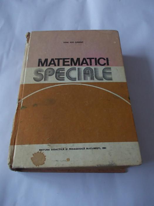 MATEMATICI SPECIALE - ION ,GH.SABAC