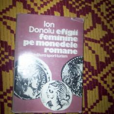 Efigii feminine pe monedele romane-Ion Donoiu
