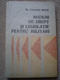 notiuni de drept si legislatie pentru militari armata RSR constantin mihaila