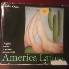 Iordan Chimet Sugestii pentru o galerie sentimentala America Latina